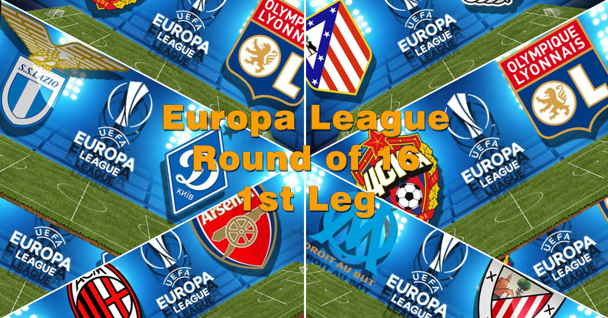 Europa League - Round of 16 - First Legs - 8 March 2018