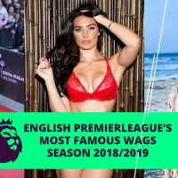 English Premierleague's most famous WAGs