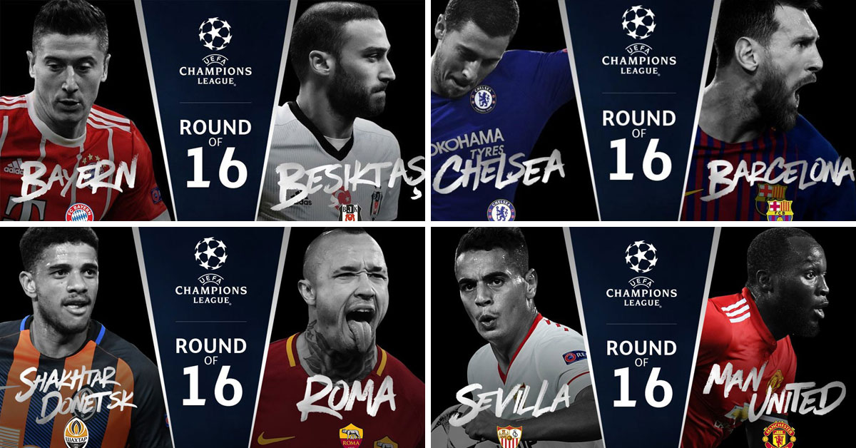 Champion League Round 16 - 20-21 Febuary