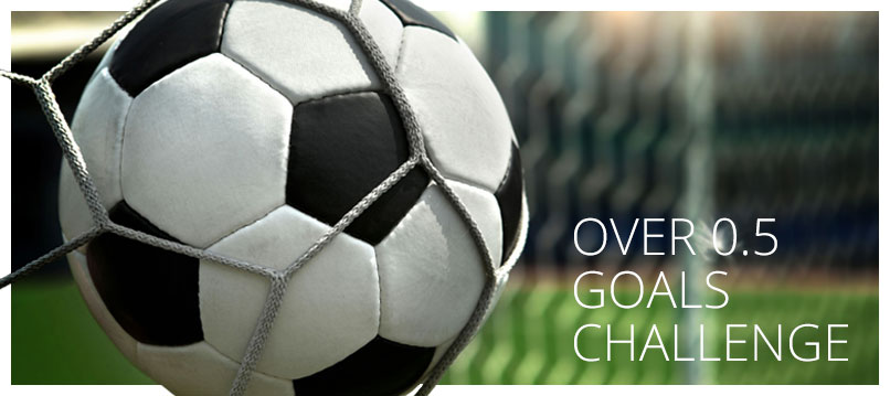 Over 0.5 Goals Challenge Strategy